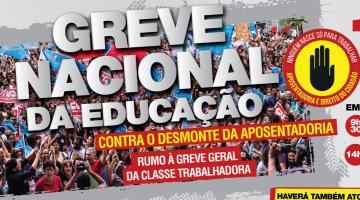 Escolas da região vão aderir ao Movimento da Greve Nacional contra a Reforma da Previdência e cortes na Educação