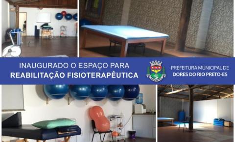 Prefeitura de Dores do Rio Preto inaugura espaço para Reabilitação Fisioterapêutica