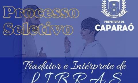Prefeitura de Caparaó abre edital para contratação de Tradutor e Intérprete de Libras